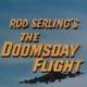 Rod Serling's 1966 Doomsday Flight Scary Movie